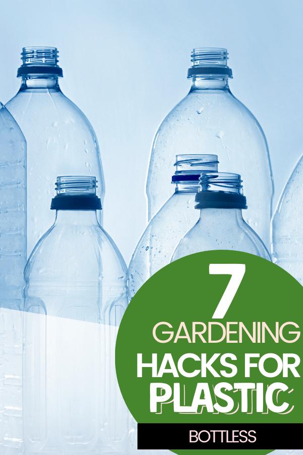 7 Fantastic Hacks for Gardening Using Plastic Bottles